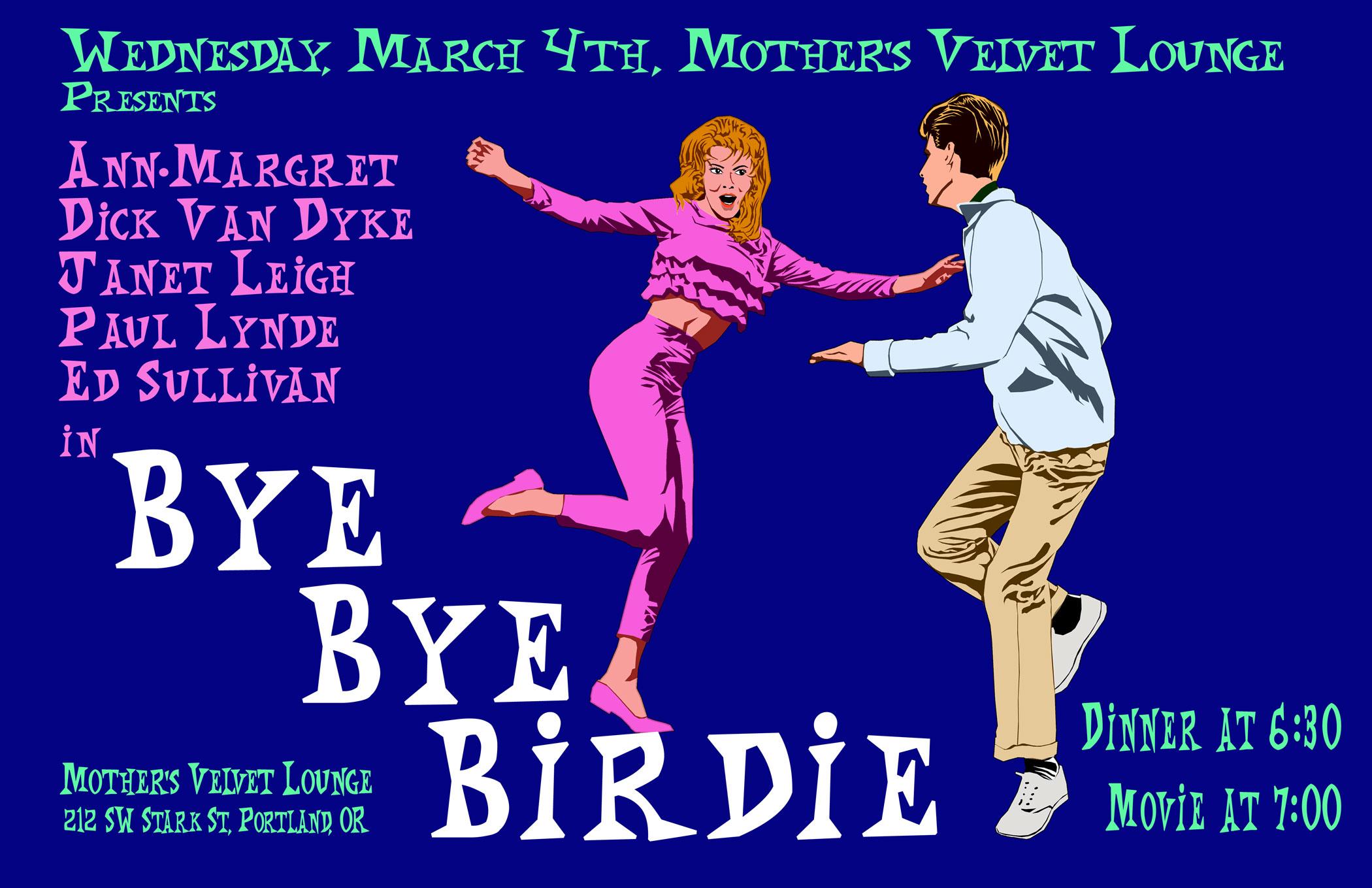 Bye Bye Birdie At Mothers