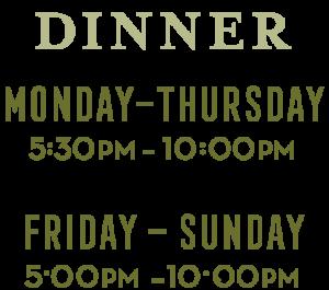 Dinner Hours